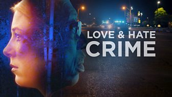 Love And Hate Crime - Series 1: 2. Murder In Mississippi