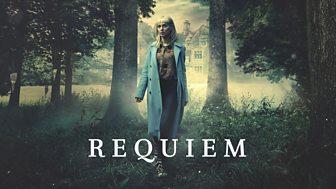 Requiem - Series 1: Episode 1