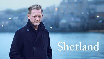 Shetland - Series 4: Episode 1