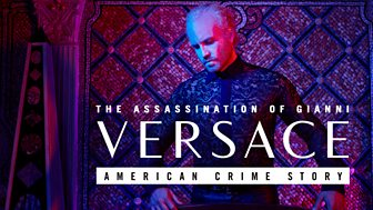 The Assassination of Gianni Versace - American Crime Story