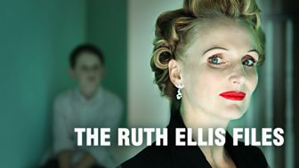 The Ruth Ellis Files: A Very British Crime Story - Series 1: Episode 1