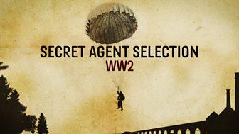 Secret Agent Selection: Ww2 - Series 1: Episode 1