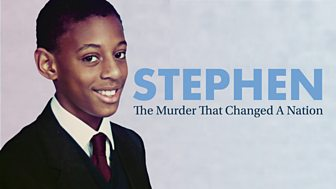 Stephen: The Murder That Changed A Nation - Series 1: 1. The Loss Of Joy