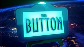 The Button - Series 1: Episode 1
