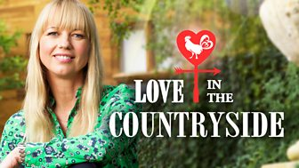 Love In The Countryside - Series 1: Episode 1