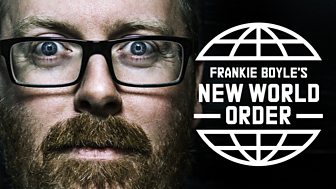 Frankie Boyle's New World Order - Series 2: Episode 1