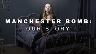 Manchester Bomb: Our Story - Episode 01-06-2018