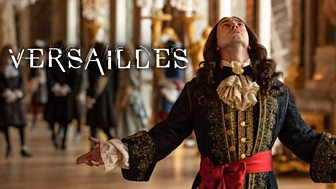 Versailles - Series 3: 1. Smoke And Mirrors