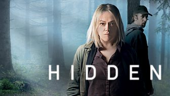 Hidden - Series 1: Episode 1