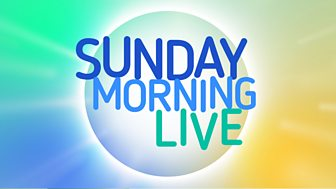 Sunday Morning Live - Series 9: Episode 2