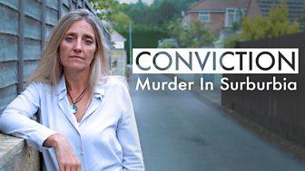 Conviction - Murder In Suburbia: Episode 1