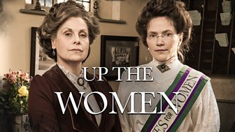 Up The Women - Series 1: Episode 1