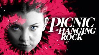 Picnic At Hanging Rock - Series 1: Episode 1