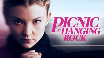 Picnic At Hanging Rock - Series 1: Episode 1