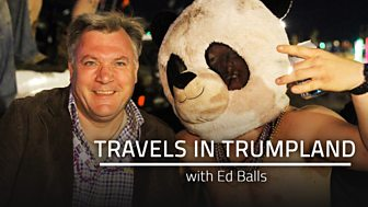 Travels In Trumpland With Ed Balls - Series 1: 1. Proud