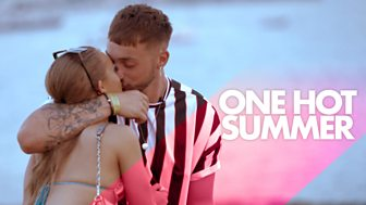 One Hot Summer - Series 1: 4. What Happens In Ibiza