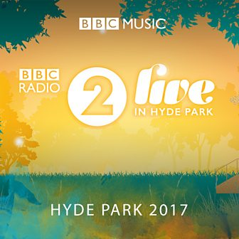 Radio 2 Live in Hyde Park 2017