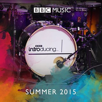 BBC Introducing: Summer 2015