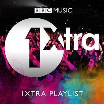 1Xtra Playlist