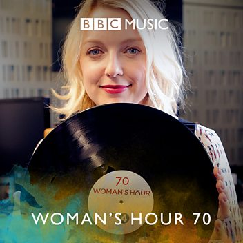 Lauren Laverne's Woman's Hour 70