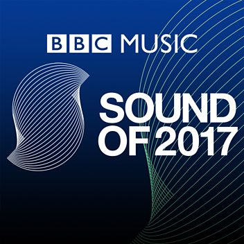 BBC Music Sound Of 2017