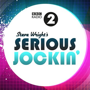 Radio 2's Serious Jockin' - 30th June 2017