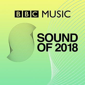 BBC Music Sound Of 2018