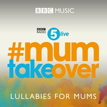 Lullabies for the Modern Mum