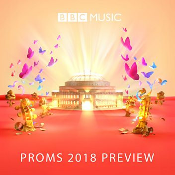 The Music of the BBC Proms 2018