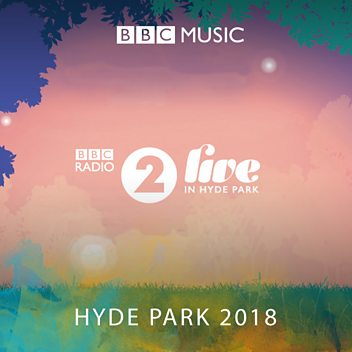 Radio 2 Live in Hyde Park 2018