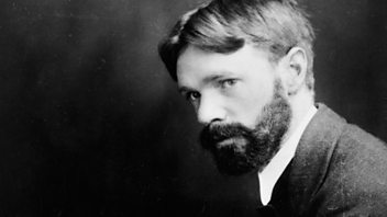 Programme image from Great Lives: Episode 2: DH Lawrence