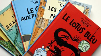 Programme image from Great Lives: Episode 2: Tintin