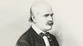 Programme image from Great Lives: Ignaz Semmelweis