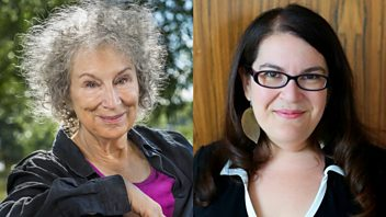 Programme image from Free Thinking: Sound Frontiers: Margaret Atwood and Naomi Alderman