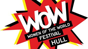 Programme image from Woman's Hour: WOW Festival live from Hull