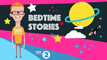 Programme image from 500 Words' Bedtime Stories: An Ode To Mother Earth