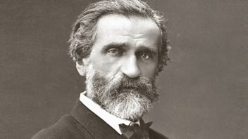 Programme image from Composer of the Week: Giuseppe Verdi