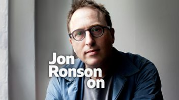 Programme image from Jon Ronson On: Episode 1: Living in the Past