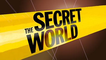 Programme image from The Secret World: Episode 4