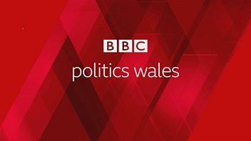 Programme image from Politics Wales: 14/06/2020