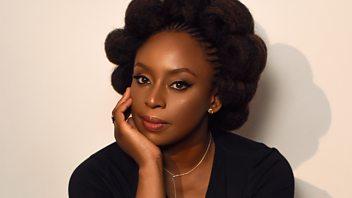 Programme image from Woman's Hour: Author, Chimamanda Ngozi Adichie