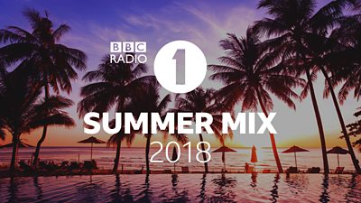 New mixes from Radio 1 to soundtrack your summer
