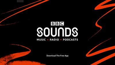 Music. Radio. Podcasts. This is BBC Sounds