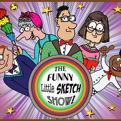 The Funny Little Sketch Show
