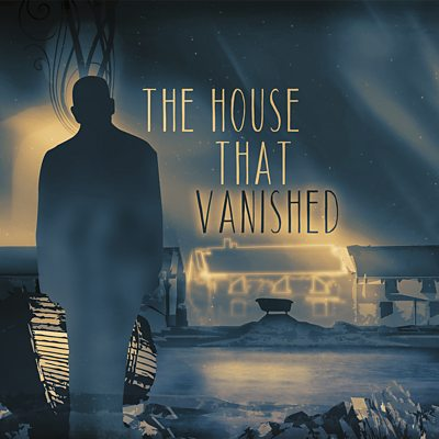 The House That Vanished - Episode 5: The Hand of God