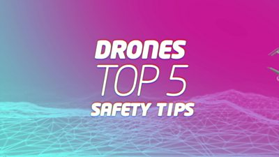 drones top 5 safety tips