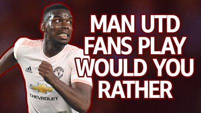 Manchester United - Would you rather