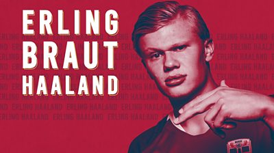 BBC Sport profiles teenage Norwegian striking sensation Erling Braut Haaland, who has lit up European football this season with RB Salzburg and Borussia Dortmund.