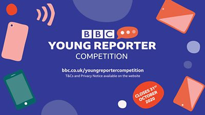 Find your voice with the BBC Young Reporter Competition