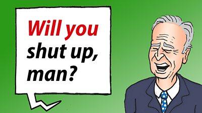 Joe Biden Said: Will you shut up, man?